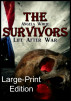 The Survivors Large print by Angela White