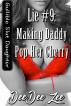Lie #9: Making Daddy Pop Her Cherry: Gullible Slut Daughter by DeeDee Zee