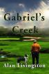 Gabriel's Creek by Alan Livingston