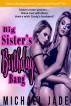 Big Sister's Birthday Bang by Michael Jade