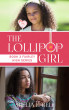 The Lollipop Girl (Book 3 of Fairley High series) by Shelia E. Bell