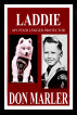 Laddie: My Four-Legged Protector by Don Marler