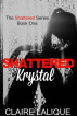 Shattered Krystal by Claire Lalique
