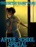 Shousetsu Bang*Bang 38: After-School Special by Shousetsu Bang*Bang