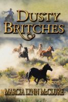 Marcia Lynn McClure - Dusty Britches