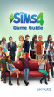 The Sims 4 Game Guide by Wiki Guide