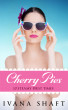 Cherry Pies: 10 Steamy First Times by Ivana Shaft