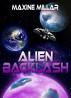 Alien Backlash by Maxine Millar