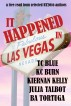 It Happened In Vegas by Julia Talbot