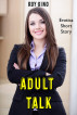 Adult Talk: Erotica Short Story by Roy Gino