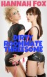 Dirty Roommate Threesome by Hannah Fox