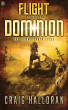 Flight from the Dominion (The Gamma Earth Cycle Book 2) by Craig Halloran