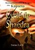 Cycle de Shaedra (Tomes 5 et 6) by Marina Fernández de Retana