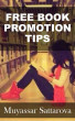 The Free Book Promotion Tips by Muyassar Sattarova