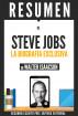 Steve Jobs: La Biografia Exclusiva - Resumen del libro de Walter Isaacson by Sapiens Editorial