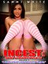 "Incest: Daddy & Daughter Secrets Volume 2 ""I Seduced Daddy into Taking My Virginity"" by Sammi White"