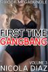 First Time Gangbang 9 Book Megabundle - Volume 3 by Nicola Diaz