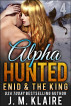 Alpha Hunted 4: Enid & The King by J. M. Klaire