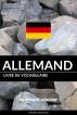 Livre de vocabulaire allemand: Une approche thématique by Pinhok Languages