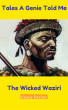 Tales a Genie Told Me: The Wicked Waziri by Kenny Fischer