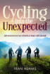 Cycling into the Unexpected by Fran Adams