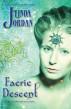 Faerie Descent: Book 3 by Linda Jordan