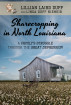 Sharecropping in North Louisiana: A Family's Struggle Through the Great Depression by Linda Duff Niemeir