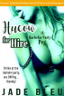 Hucow for Hire #1: Bachelor Party Peg by Jade Bleu