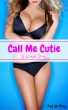 Call Me Cutie: A Bimbo Story by Ava Sterling