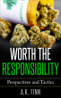Worth the Responsibility (Perspectives and Tactics) by A.K. Finn