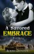 A Savored Embrace by Robert Dotchin