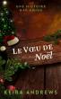 Le Voeu de Noël by Keira Andrews