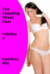 The Cheating Wives Club: Tabitha 3 by Candace Mia