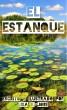El Estanque by Lisa E. Jobe