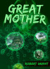 Great Mother by Robert Grant