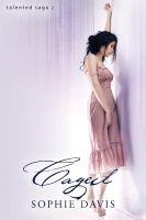 Sophie Davis - Caged (Talented Saga #2)