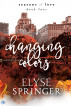 Changing Colors by Elyse Springer