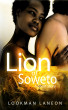 Lion of Soweto by Lookman Laneon