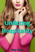 Unfitting Hospitality by Roy Gino