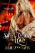 Sweet Dreams My Love by Julie Lynn Hayes