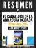 El Caballero De La Armadura Oxidada (The Knight In Rusty Armor) - Resumen Del Libro De Dr. Robert Fisher by Sapiens Editorial
