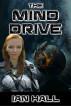 The Mind Drive by Ian Hall