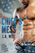 Chief's Mess by L.A. Witt