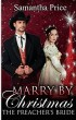 Marry by Christmas: The Preacher's Bride by Samantha Price