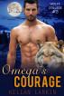 Omega's Courage (Wolff College Omegas #3) by kellanlarkin