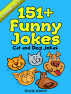 Cat and Dog Jokes: 151+ Funny Jokes by Uncle Amon