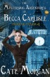 The Mysterious Adventures of Becca Carlisle by Cate Morgan