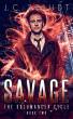 Savage: An Urban Fantasy Novel by J.C. Staudt
