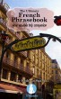 The Ultimate French Phrasebook: Your Valuable Trip Companion by Cathryn Sparks