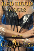 Red Hood: Woods (Incest Erotica) by Crazy Ink Erotica